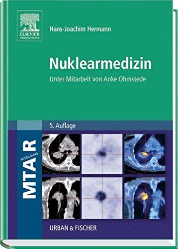 Nuklearmedizin: Unter Mitarbeit von Anke Ohmstede
