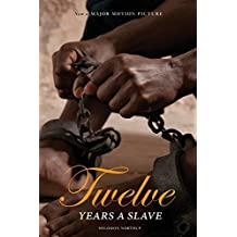 12 Years a Slave: Now a Major Movie (Illustrated) (Engage books) by Solomon Northup (2013-12-01)