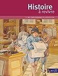 Histoire � revivre : Tome 2, Des Temp...