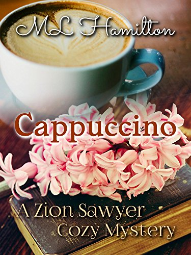 cappuccino-a-zion-sawyer-cozy-mystery-book-1