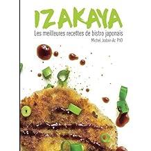 IZAKAYA - Les meilleures recettes de bistro japonais
