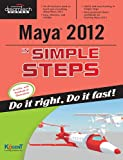 Maya 2012 in Simple Steps