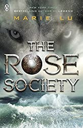 The Rose Society (The Young Elites book 2) by Marie Lu (2015-10-13)