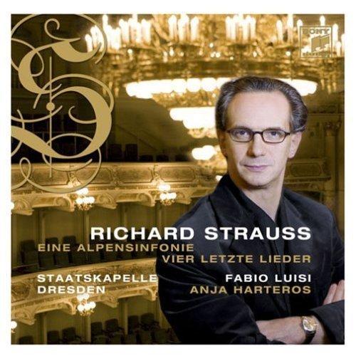 Richard Strauss: Eine Alpensinfonie / Vier Letzte Lieder by Anja Harteros