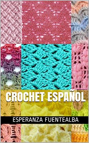 Crochet español (Ganchillo nº 2) (Spanish Edition)