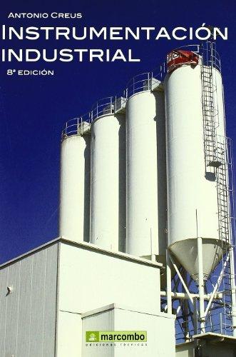 Instrumentación Industrial por Antoni Creus Solé