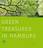 Green Treasures in Hamburg: Explore all the nature reserves
