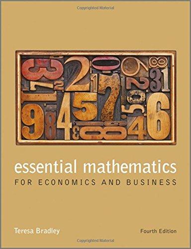 Essential Mathematics for Economics and Business 4E