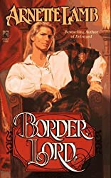 Border Lord by Arnette Lamb (1993-02-01)