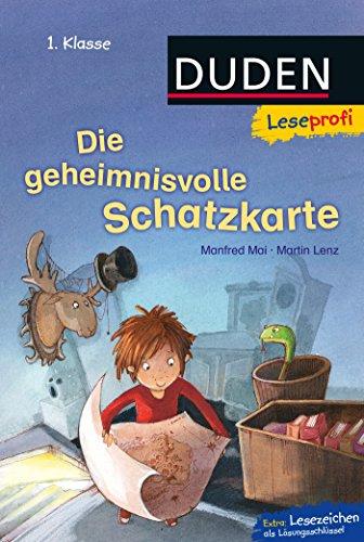 Leseprofi – Die geheimnisvolle Schatzkarte, 1. Klasse (DUDEN Leseprofi 1. Klasse)