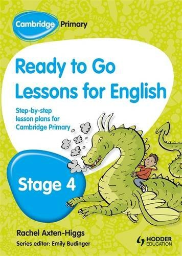 Cambridge Primary Ready to Go Lessons for English Stage 4 by Kay Hiatt (2013-08-30)