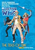 Doctor Who Graphic Novel #3 - The Tides of Time (Complete Fifth Doctor Comic Strips)