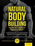 Natural Body Building: Die besten...