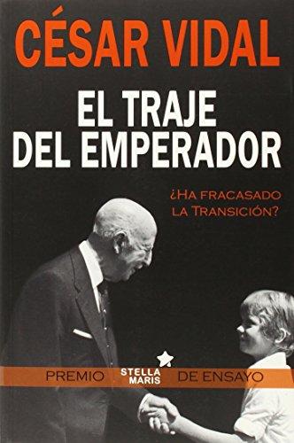 El Traje Del Emperador (Historia) por César Vidal Manzanares