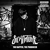 The Rapper, the Producer [Explicit]
