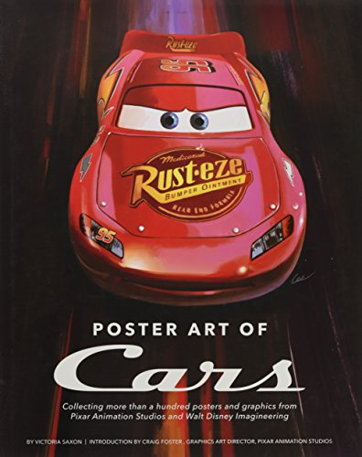 Poster Art of Cars: Collecting more than a hundred posters and graphics from Pixar Animation Studios and Walt Disney Imagineering. (Disney Editions Deluxe (Film)) (Disney Poster Art)