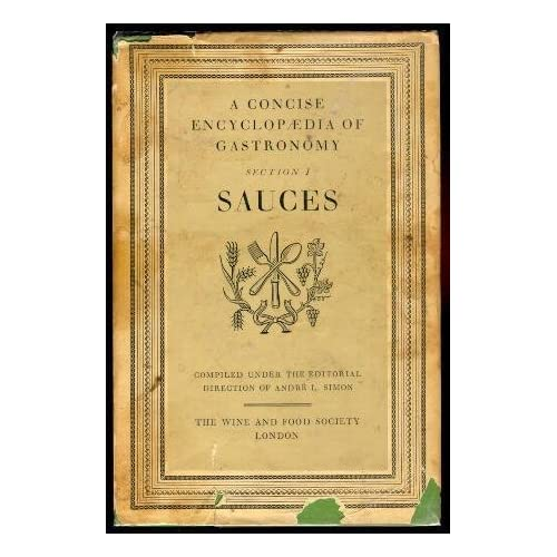 A Concise Encyclopaedia of Gastronomy Section 1 Sauces