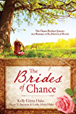 The Brides of Chance Collection: The Chance Brothers Journey into Romance in Six Historical Novels (English Edition)