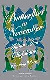 Butterflies in November (C-Format Trade Paperback)