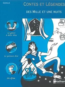 Contes et Légendes des Mille et Une Nuits par [Gudule]