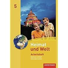 Heimat und Welt - Ausgabe 2010 für die Sekundarschulen in Sachsen-Anhalt: Arbeitsheft 5