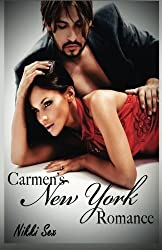 Carmen's New York Romance by Nikki Sex (2014-07-26)