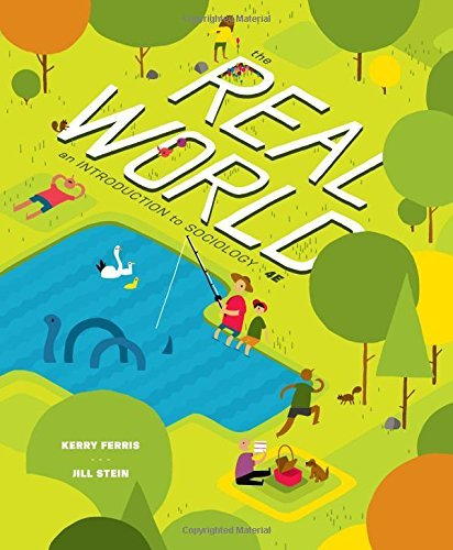 The Real World: An Introduction to Sociology by Kerry Ferris (2014-02-26)