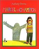 Marcel le champion