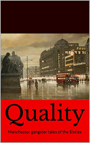 quality-manchester-gangster-tales-of-the-sixties