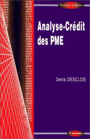 Analyse crédit des PME par Denis Desclos