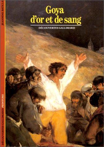 Goya d'or et de sang