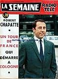 COUVERTURE ISOLEE SEMAINE RADIO TELE (LA) [No 25] du 19/06/1965 - ROBERT CHAPATTE - UN TOUR DE FRANCE QUI DEMARRE EN COLOGNE