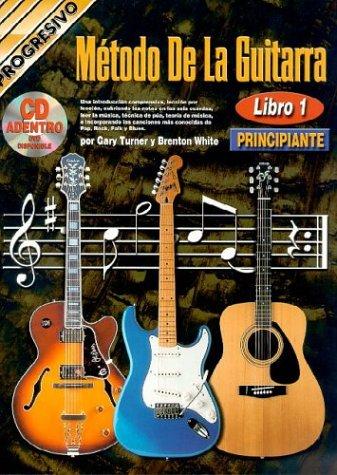 M'Todo de La Guitarra - Principiante: Guitar Method, Book 1, Book/CD, Bonus DVD por Brenton White