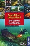 Tauchführer Deutschland - Die besten Tauchplätze