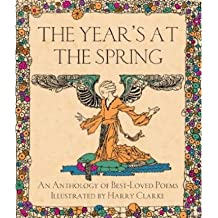 [(The Year's at the Spring: An Anthology of Best-Loved Poems)] [Author: Harry Clarke] published on (January, 2014)