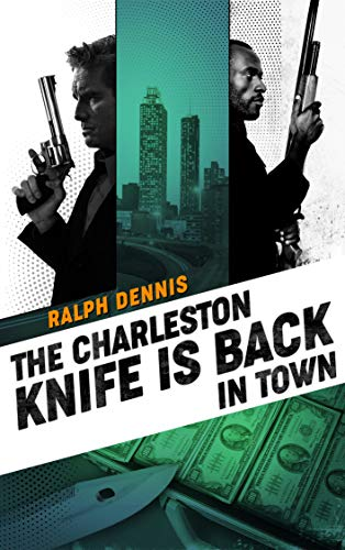 The Charleston Knife is Back in Town (Hardman Book 2) (English Edition)