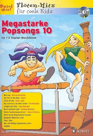 Flöten Hits für coole Kids: Megastarke Popsongs Band 10 inkl. CD, 12 Hist für 1-2 Blockflöten...