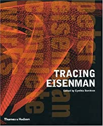 Tracing Eisenman: Peter Eisenman  Complete Works