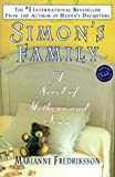Simon's Family: A Novel of Mothers and Sons by Marianne Fredriksson (2000-04-04) - Marianne Fredriksson