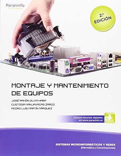 Montaje y mantenimiento de equipos por Pedro Luis Martín Márquez, José Ramón Oliva Haba Custodia Manjavacas Zarco
