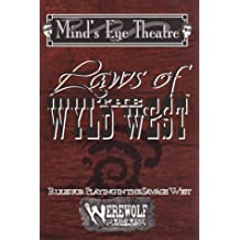 Laws of the Wyld West (Werewolf Wild West)