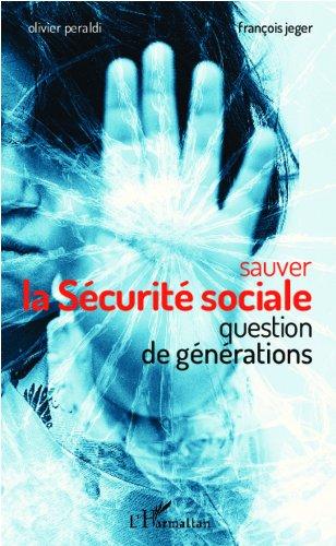 Livres Sauver la Sécurité sociale: Question de générations epub pdf
