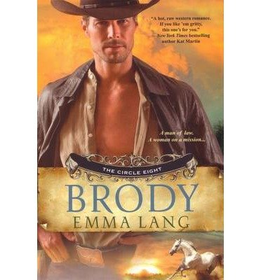 [ Brody (Circle Eight) - Greenlight ] By Lang, Emma (Author) [ Jun - 2012 ] [ Paperback ]