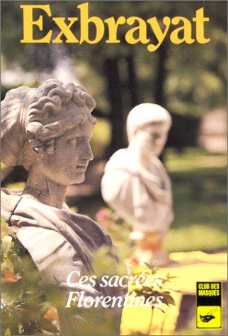 Ces sacrées florentines