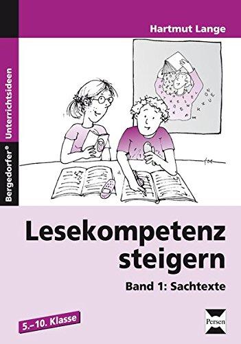 Lesekompetenz steigern 1: Sachtexte (5. bis 10. Klasse)