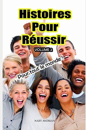 Histoires Pour Réussir Volume 2