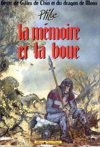 Geste de Gilles de Chin et du dragon de Mons. 1, La mémoire et la boue