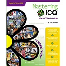Mastering ICQ: The Official Guide