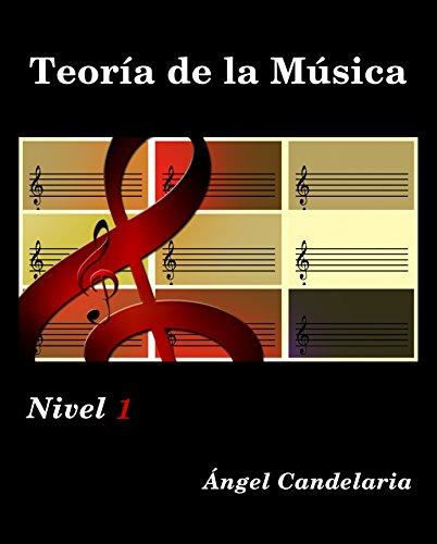Descargar Libro Teoría de la Música: Nivel 1 de Angel Candelaria