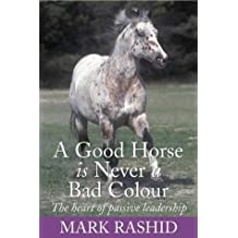 A Good Horse is Never a Bad Colour